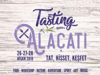 Tasting Alaçatı | (26-27-28).04.2019
